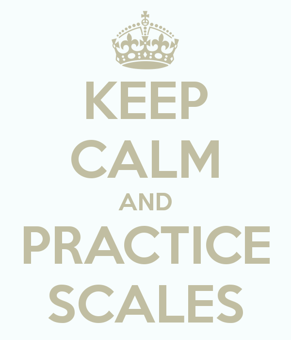 keep-calm-and-practice-scales-5