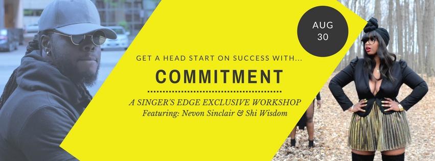 Artist Commitment Workshop; August 30th